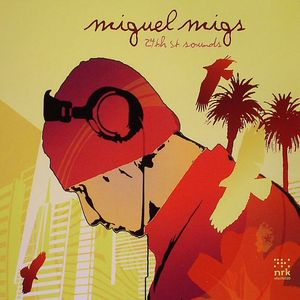 MIGS, Miguel/VARIOUS - 24th St Sounds