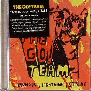 GO! TEAM, The - Thunder Lighting Strike