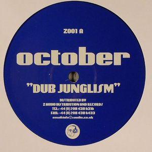 OCTOBER - Dub Junglism