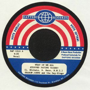 JONES, Sharon & THE DAP KINGS - What If We All Stopped Paying Taxes?