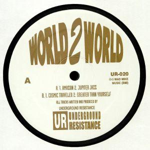 UNDERGROUND RESISTANCE - World 2 World (remastered)