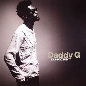 DADDY G/VARIOUS - DJ Kicks