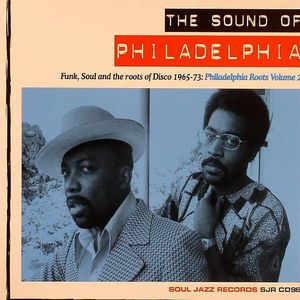 VARIOUS - The Sound Of Philadelphia: Funk Soul & The Roots Of Disco 1965-73: Philadelpha Roots Volume 2