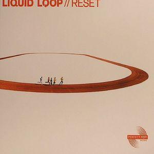 LIQUID LOOP - Reset