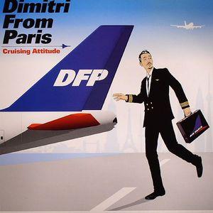 DIMITRI FROM PARIS - Crusing Attitude