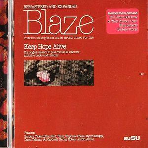 BLAZE/VARIOUS - Blaze presents Dance Artists United For Life: Keep Hope Alive