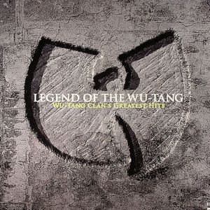 WU TANG CLAN - Legend Of The Wu Tang Clan: Wu Tang Clan's Greatest Hits