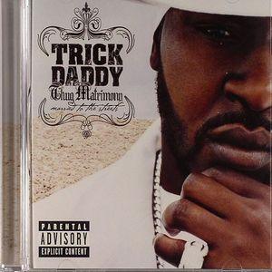 TRICK DADDY - Thug Matrimony