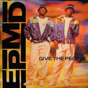 EPMD - Give Me The People