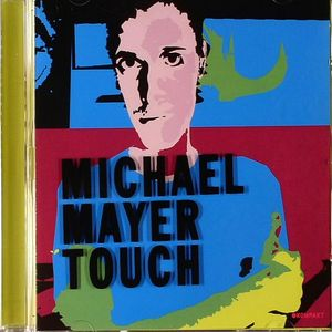 MAYER, Michael - Touch