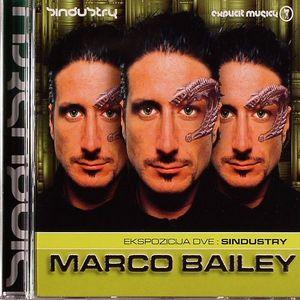 BAILEY, Marco/VARIOUS - Ekspozicija Dve: Sindustry
