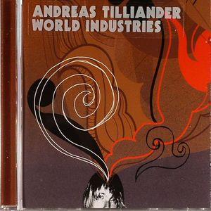 TILLIANDER, Andreas - World Industries