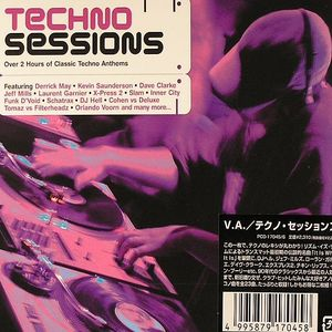 VARIOUS - Techno Sessions (2 Hours Of Classic Techno Anthems)