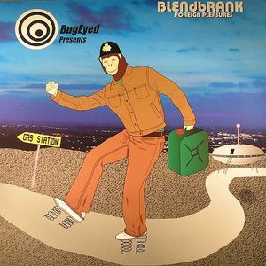 BLENDBRANK - Foreign Pleasures