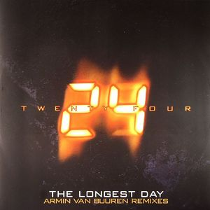 24 - The Longest Day (Armin Van Buuren remix)
