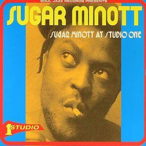 MINOTT, Sugar - Sugar Minott At Studio One