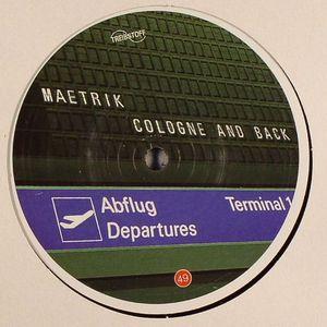 MAETRIK - Cologne & Back