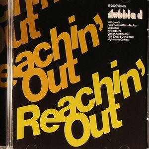 DUBBLE D - Reachin Out