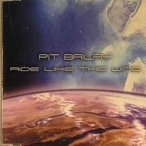 BAILEY, Pit - Ride Like The Wind