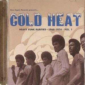 COLD HEAT - Heavy Funk Rarities 1968-1974 Volume 1