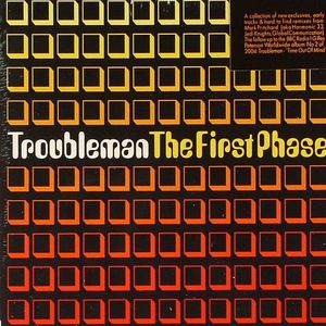 TROUBLEMAN (aka MARK PRITCHARD) - The First Phase