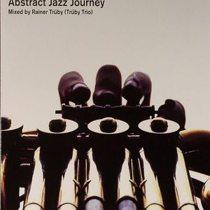 TRUBY TRIO/VARIOUS - Abstract Afro Journey