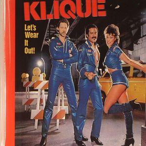 KLIQUE - Let's Wear It Out!
