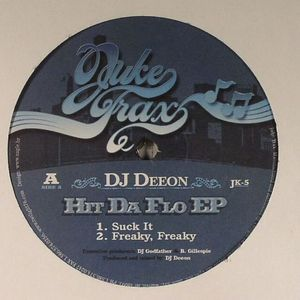 DJ DEEON - Hit Da Flo EP