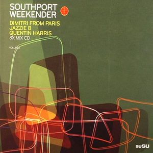 DIMITRI FROM PARIS/JAZZIE B/QUENTIN HARRIS/VARIOUS - Southport Weekender Volume 3