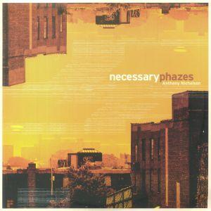 NICHOLSON, Anthony - Necessary Phazes