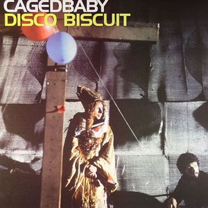 CAGEDBABY - Disco Biscuit