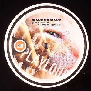 DUOTEQUE - You Know All About Drags EP