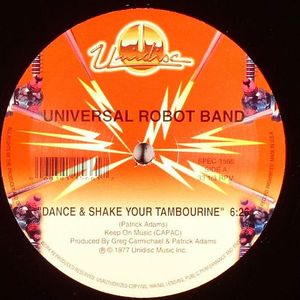 UNIVERSAL ROBOT BAND - Dance And Shake Your Tambourine