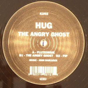HUG aka JOHN DAHLBACK - The Angry Ghost