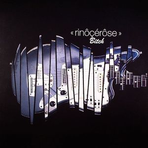 RINOCEROSE - Bitch
