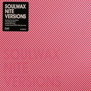 SOULWAX - Nite Versions