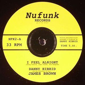 HIBRID, Danny & JAMES BROWN - I Feel Alright