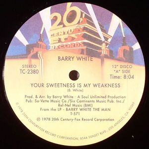 WHITE, Barry - Your Sweetness Is My Weakness