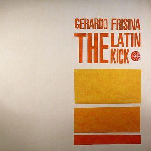 FRISINA, Gerardo - The Latin Kick