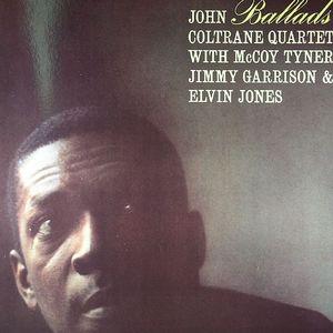 COLTRANE, John/MCCOY TYNER/JIMMY GARRISON/ELVIN JONES - Ballads