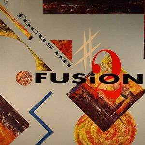 VARIOUS - Focus On Fusion