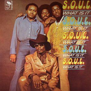 SOUL - Soul What Is It?