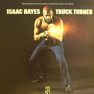 HAYES, Isaac - Truck Turner: Music From The Original Motion Picture
