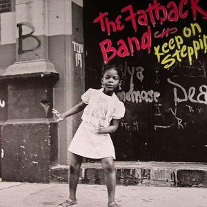 FATBACK BAND, The - Keep On Steppin'