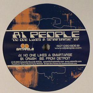 A1 PEOPLE - No One Likes A Smartarse EP