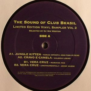 IMPROTA, Tomas & FINN PETERS/VALERIA LOBAO/MARIANA FEO/JESSE SADOC - The Sound Of Club Brasil -Limited Edition Sampler Vol 2-Selected by DJ Nik Weston