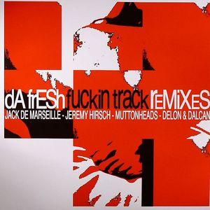 DA FRESH - Funkin Track (remixes)