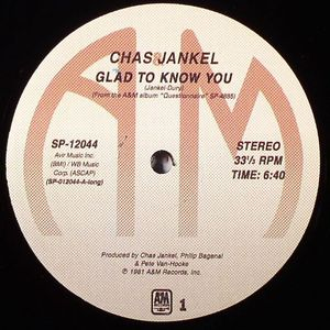 JANKEL, Chas - Glad To Know You
