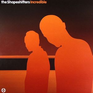 SHAPESHIFTERS - Incredible