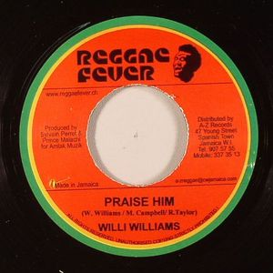 WILLIAMS, Willi - Praise Him (HIM riddim)